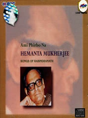 Ami Phirbo Na, Hemanta Mukherjee - CD